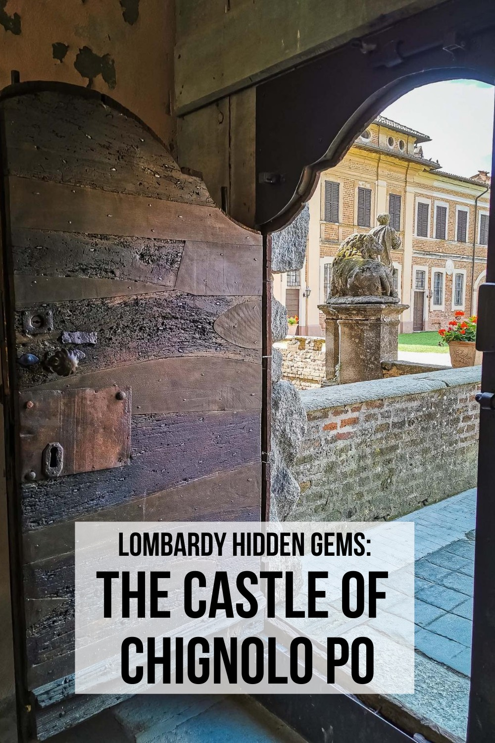 The Castle of Chignolo Po, one of Lombardy's hidden gems